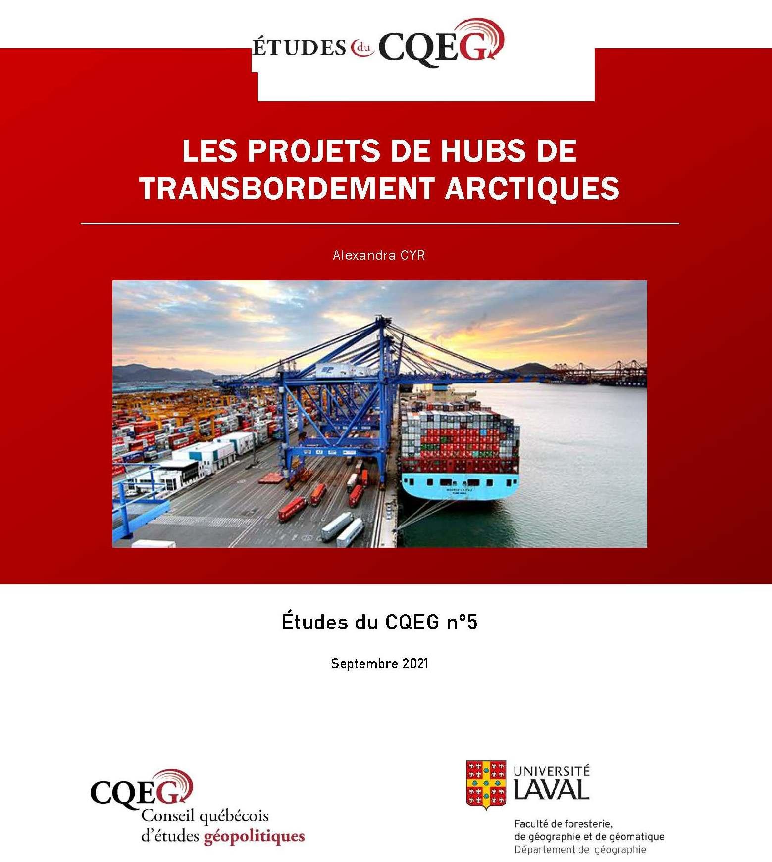 LES PROJETS DE HUBS DE TRANSBORDEMENT ARCTIQUES